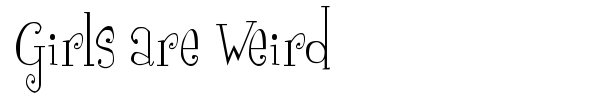 Girls are Weird font preview
