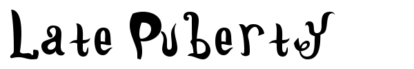 Late Puberty font preview