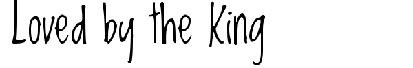 Loved by the King font preview
